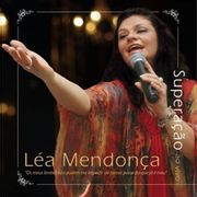 CD-Lea-Mendonca-Superacao_0