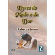 DVD-Rebecca-Brown-Livres-do-Medo-e-da-Dor_0