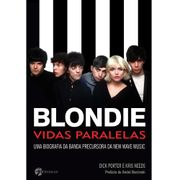 Livro - Blondie - Dick Porter e Kris Needs