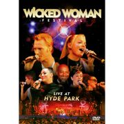 DVD---Wicked-Woman-Festival--Live-At-Hyde-Park_0
